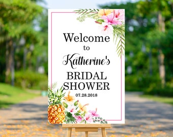 Tropical Bridal Shower Welcome Sign Poster Printable, Hawaiian Aloha Luau Welcome to Bridal Shower Decorations, Pink, Personalized Sign, B74