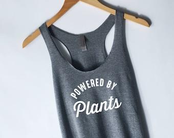 Powered By Plants Tank Top - Runs on Veggies Tank Top - Vegan Vegetarian Shirt - Animal Rights - Hipster Tumblr Vegan Shirt - Herbivore
