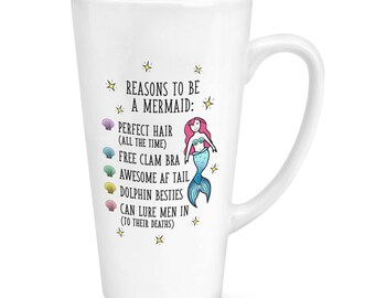 Reasons To Be A Mermaid 17oz Large Latte Mug Cup