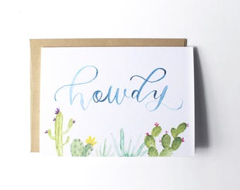 Howdy Succulent Watercolor Card // Calligraphy // Painted // Cactus