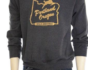 Portland Oregon Wild and Free | clasic unisex sweatshirt