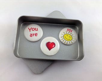 You Are My Sunshine Magnet Set. 3 x 25mm magnets complete with gift tin. Perfect Stocking Filler, Fun gift, Handmade