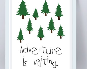 Adventure is waiting inspirational nursery gift print gift for baby boy or baby girl