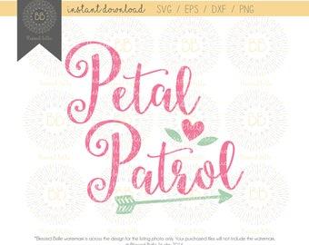 Petal Patrol SVG, flower girl svg, wedding svg, svg, eps, dxf, png file, Silhouette, Cricut