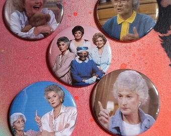 Your choice The Golden Girls retro style pins pin badge pinback button hand pressed 2-1/4 inch pin