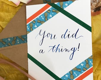 You Did A Thing! Congratulations Card