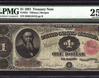 1891 One 1 Dollar Treasury Note PMG 25 VF Fr.351 Stanton Tillman / Morgan Item #5012066-010
