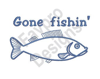 Gone Fishin - Machine Embroidery Design