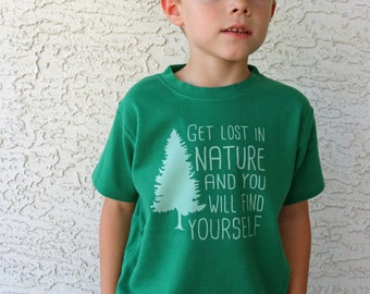 Get Lost in Nature, Kids graphic tee, toddler shirt, Birthday gift, Boys shirt, kids nature shirt, ink free