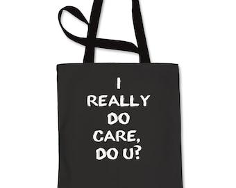 I Really DO Care, Do U? Shopping Tote Bag