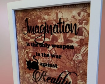 Imagination is the only weapon -Alice in Wonderland Cheshire Cat Commercial Use theme paper, card or vinyl cut