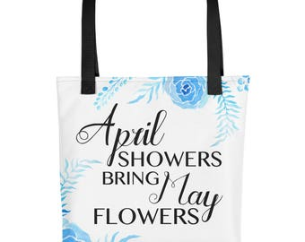 April Showers Bring May Flowers Easter Totebag Easter Tote Bag Easter Bag Holiday Tote Bag Spring Totebag Spring Tote Bag