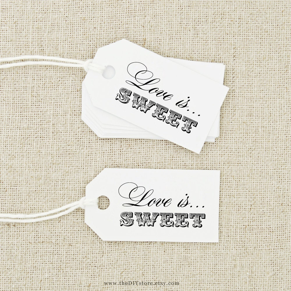 Favor Tag DIY Printable Love is Sweet Text Editable Wedding