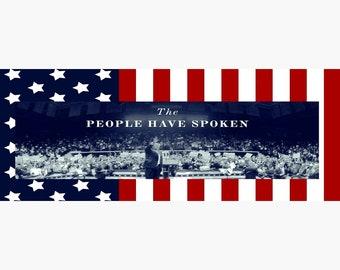 We The People Have Spoken Mug/Trump Mug/