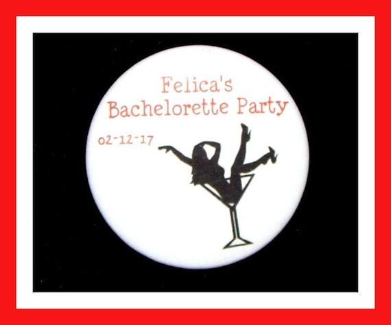 """Bachelorette Party Favors,Bridal Favors,Wedding Favors,Bridal Party,Bride To Be Favors,Personalized Button Pin - 2.25"""" - Set of 10"""