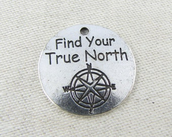 1 or 4, True North, True North Charm, True North Pendant, Find Your True North, Inspirational Charm, Compass Charm, Compass, CAU123