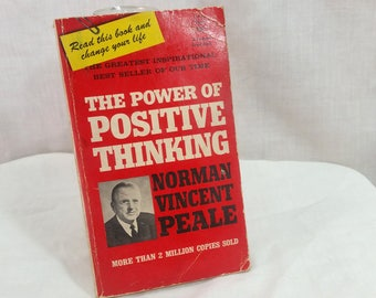 The Power of Positive Thinking, Norman Vincent Peale, Fawcett 1956 Paperback Inspirational Best Seller Change Your Life Self-Help Book