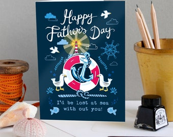 Father's Day Card - Best Dad Card, Lost at Sea Card -Card for Dad - Nautical Card - Sailing Card - Coastal Card