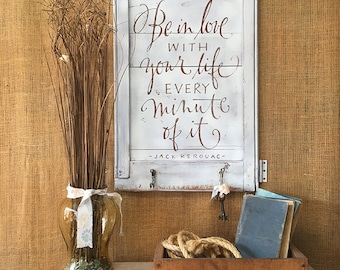 Life Quote Sign | Be In Love With Your Life  | Inspirational Wall Sign | Farmhouse Decor | Farmhouse Style Sign