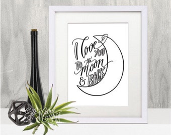 Black and white nursery, I Love You to the Moon and Back, gender neutral nursery art, nursery art printable, baby shower gift, nursery decor