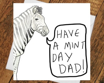 Fathers day Card - Father Geordie Father's Day Dad's Zebra Card gift For him mint gift Daddy Canny Funny Humour understated