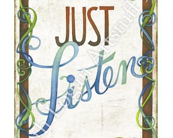 Just Listen - original art print