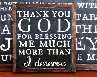 Thank you God for blessing me much more than I deserve FRAMED Hand Painted Rustic Wood Sign  Black Wall Decor,  Christian Sign #178