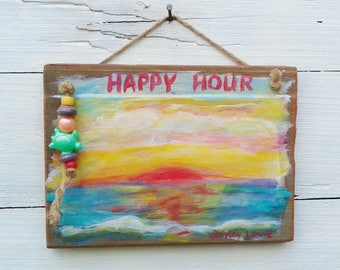 Happy Hour sign, beach sunset painting on rustic redwood plaque, original art, whimsical art, gift for a beach lover, beach time, happy hour
