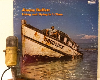 """Jimmy Buffett - Record Album 1970s Parrothead Party Fun Drunk Goodtime LP, Jimmy Buffett - """"Living and Dying in 3/4 Time""""(1974 MCA records)"""