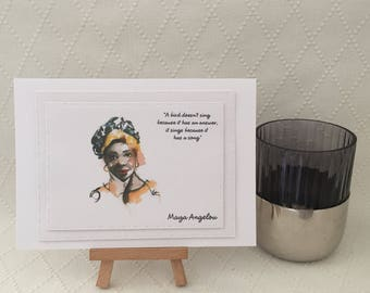 Maya Angelou, inspirational, words of wisdom, quote card, a bird doesnt sing because it has an answer, it sings because it has a song.