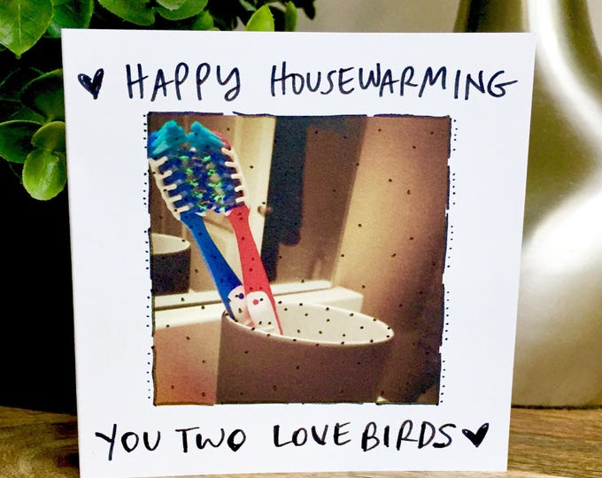 congrats on the new house card, new house card, housewarming card, toothbrushes, new house card, unique housewarming card