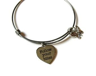 FOLLOW YOUR BLISS bracelet, Stainless steel adjustable bangle, Expandable, Stacking bangle, inspirational bracelet
