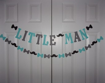 LITTLE MAN Letter Banner and Mustache Bow Tie Garland - Aqua Blue, Medium Grey & Black - Cardstock Paper - Baby Shower - Birthday Decor