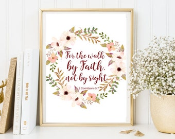 For the walk by Faith not by sight 2 Corinthians 5:7 bible verse wall art scripture print framed quote home office decor inspirational print