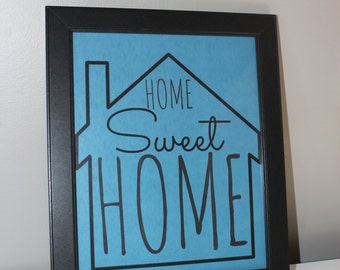 Home Sweet Home Quote Digital Print