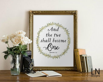 Instant Ephesians 5:31 'And the two shall become one' Scripture Art Print 8x10 Printable File Typography Inspirational Printable