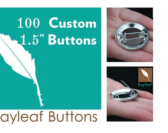 100 Custom pin back buttons