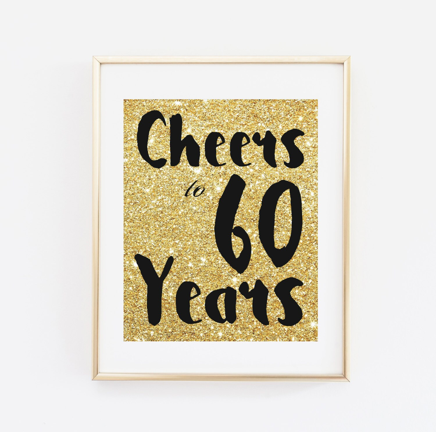 Cheers to 60 years Printable 60th birthday decor Cheers to