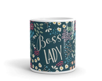 Boss Lady Mug (boss lady, gift for her, co-worker, office, coffee, tea, quote, mug, pretty, flowers, floral, pattern, boss) by Kathrin Legg