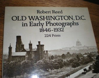 1980 Robert Reed Old Washington, DC. in Early Photographs 1846-1932 (224 Prints), Dover Publications