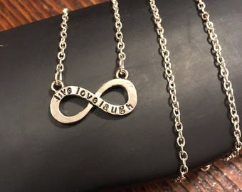 Live Love Laugh to Infinity Necklace - custom length available - Stainless Steel