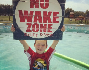 No Wake Zone - Wake Zone Sign - Funny Pool Sign - Lake House Sign - Summer Cabin Sign - Swimming Sign - Nautical Nursery - Nautical Sign