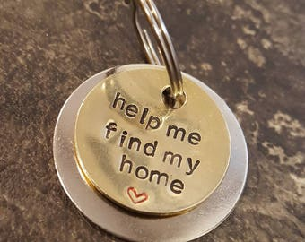 Help me find my home stamped dog tag pet tag