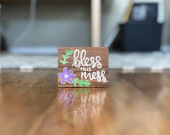 Bless This Mess Small Wooden Block Sign