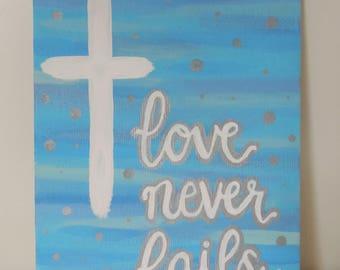 Love Never Fails // Original Acrylic Painting on 5x7 Canvas Board