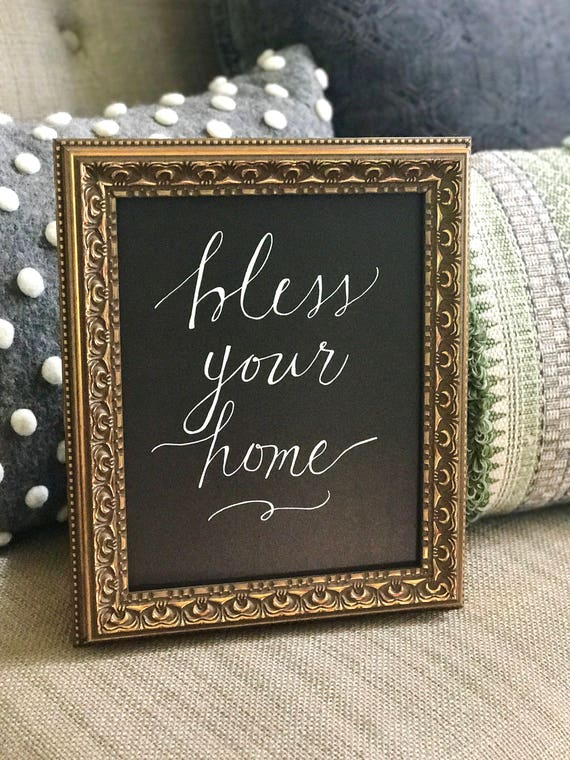 Bless Your Home - Chalkboard Art Print / Heavyweight Chalkboard Paper/Chalk Pen / Calligraphy / Framed or Print Only