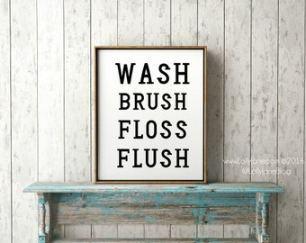 wash brush floss flush print - bathroom printable - INSTANT DOWNLOAD digital printable art