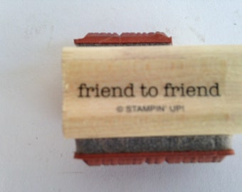 Friend to Friend - Typography - You Much Vintage Rubber Stamp - Card Making - Crafts ~ 161219