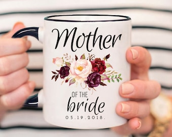 Mother of the Bride Gift, Mother Of The Bride Mug, Mother Wedding Gift, Mother Of The Bride Gift, Wedding Gift for Mother Mug, Wedding Mug