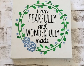 Fearfully and Wonderfully Made | Handpainted Wood Sign